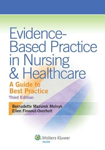Evidence-Based Practice in Nursing & Healthcare: A Guide to Best Practice 3rd edition 3 PKG 9781451190946