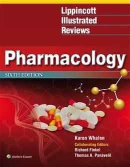 Lippincott Illustrated Reviews: Pharmacology 6th edition (Lippincott Illustrated Reviews Series) 6 PKG 9781451191776