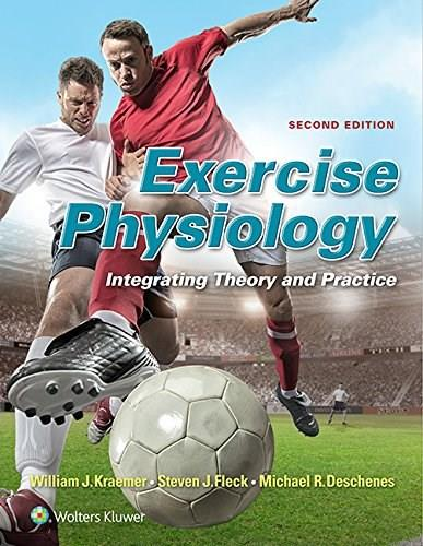Exercise Physiology: Integrating Theory and Application 2 PKG 9781451193190