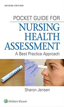 Pocket Guide for Nursing Health Assessment: A Best Practice Approach, by Jensen, 2nd Edition 9781451193695