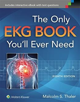 Only EKG Book Youll Ever Need, by Thaler, 8th Edition 8 PKG 9781451193947