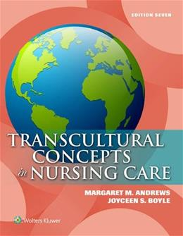 Transcultural Concepts in Nursing Care, by Andrews, 7th Edition 7 PKG 9781451193978