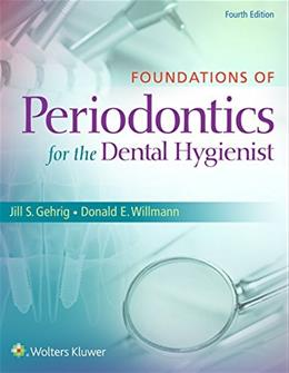 Foundations of Periodontics for the Dental Hygienist, by Nield-Gehrig, 4th Edition 9781451194159