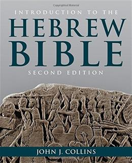 Introduction to the Hebrew Bible, by Collins, 2nd Edition 9781451469233