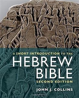 4hort Introduction to the Hebrew Bible, by Collins, 2nd Edition 9781451472943