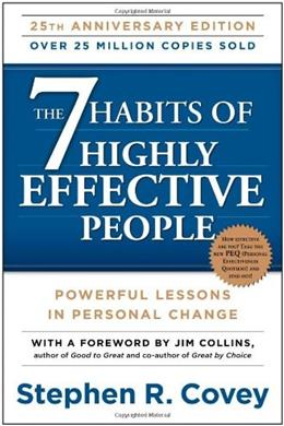 7 Habits of Highly Effective People: Powerful Lessons in Personal Change, by Covey 9781451639612