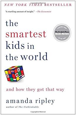 Smartest Kids in the World: And How They Got That Way, by Ripley 9781451654431