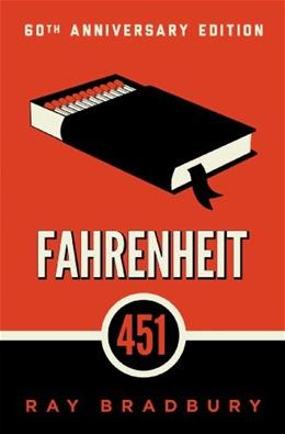Fahrenheit 451: A Novel, by Bradbury 9781451673319