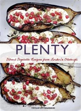 Plenty: Vibrant Recipes from Londons Ottolenghi, by Ottolenghi 9781452101248