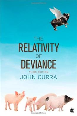 Relativity of Deviance, by Curra, 3rd Edition 9781452202624