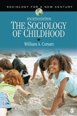 Sociology of Childhood, by Corsaro, 4th Edition 9781452205441