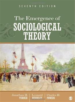 Emergence of Sociological Theory, by Turner, 7th Edition 9781452206240