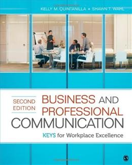 Business and Professional Communication: KEYS for Workplace Excellence 2 9781452217628