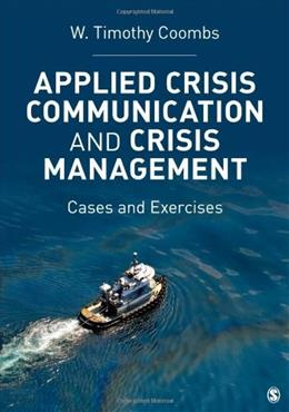 Applied Crisis Communication and Crisis Management: Cases and Exercises, by Coombs 9781452217802