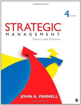 Strategic Management: Theory and Practice, by Parnell, 4th Edition 9781452234984