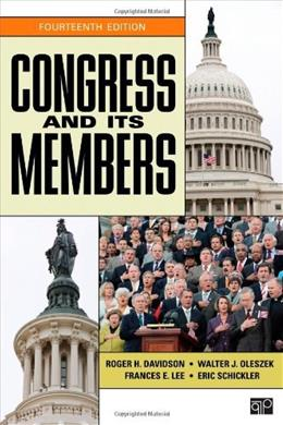 Congress and Its Members, by Davidson,14th Edition 9781452239958