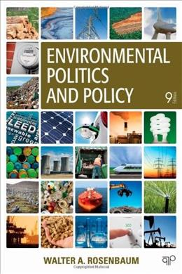 Environmental Politics and Policy, 9th Edition 9781452239965
