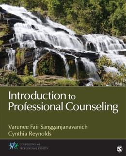 Introduction to Professional Counseling, by Sangganjanavanich 9781452240701