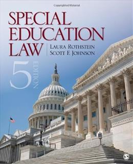 Special Education Law, by Rothstein, 5th Edition 9781452241098