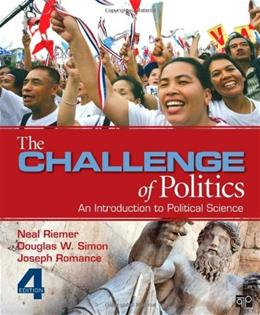Challenge of Politics, by Riemer, 4th Edition 9781452241470