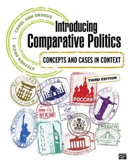 Introducing Comparative Politics; Concepts and Cases in Context 3 9781452241524