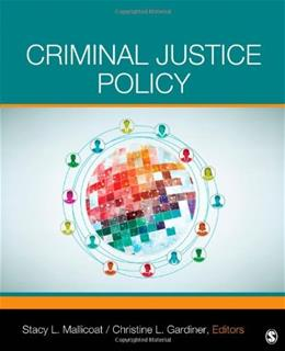 Criminal Justice Policy, by Mallicoat 9781452242248