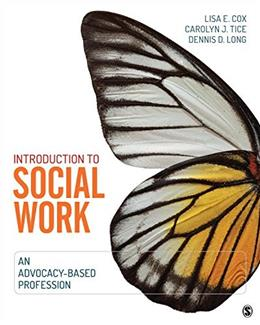 Introduction to Social Work: An Advocacy Based Profession, by Cox 9781452244341