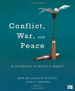 Conflict, War, and Peace: An Introduction to Scientific Research, by Mitchell 9781452244495