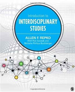 Introduction to Interdisciplinary Studies, by Repko 9781452256603