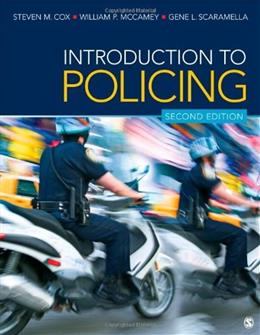Introduction to Policing, by Cox, 2nd Edition 9781452256610