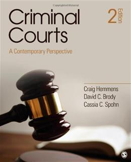Criminal Courts: A Contemporary Perspective 2 9781452257228