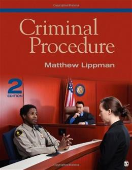 Criminal Procedure, by Lippman, 2nd Edition 9781452258140