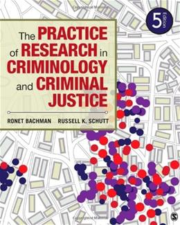 The Practice of Research in Criminology and Criminal Justice 5 9781452258195