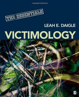 Victimology: The Essentials 1 9781452258393