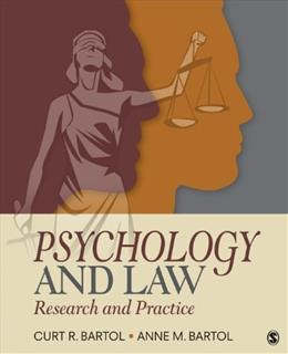 Psychology and Law: Research and Practice, by Bartol, 4th Edition 9781452258911