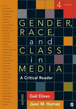 Gender, Race, and Class in Media: A Critical Reader 4 9781452259062