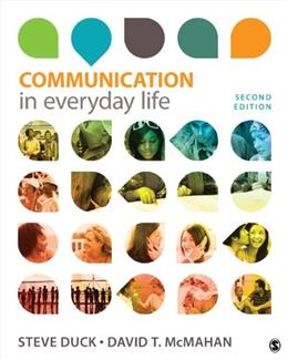 Communication in Everyday Life: A Survey of Communication 2 9781452259789