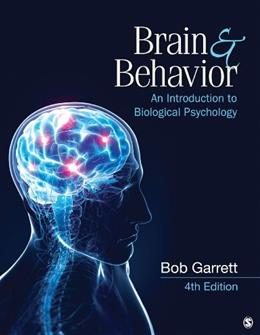 Brain & Behavior: An Introduction to Biological Psychology 4 9781452260952