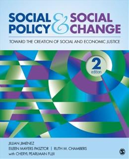 Social Policy and Social Change: Toward the Creation of Social and Economic Justice 2 9781452268330