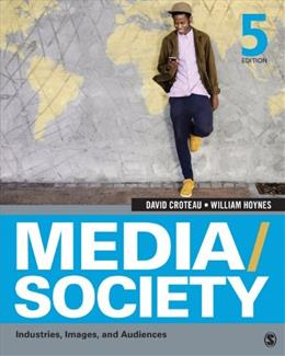 Media/Society: Industries, Images, and Audiences 5 9781452268378