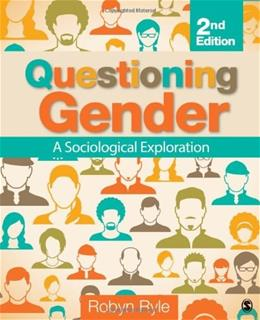 Questioning Gender: A Sociological Exploration 2 9781452275864
