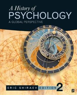 History of Psychology: A Global Perspective, by Shiraev, 2nd Edition 9781452276595