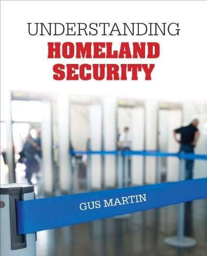 Understanding Homeland Security, by Martin 9781452286884