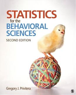 Statistics for the Behavioral Sciences 2 9781452286907