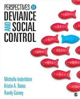 Perspectives on Deviance and Social Control, by Inderbitzin 9781452288857