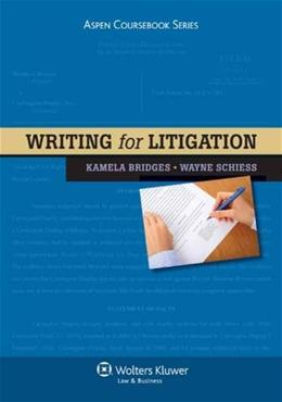 Writing for Litigation, by Bridges 9781454802730
