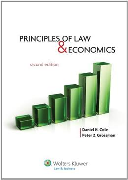 Principles of Law and Economics, by Cole, 2nd Edition 9781454803959