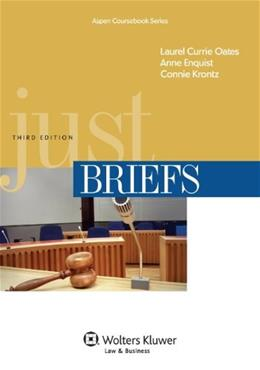 Just Briefs, by Oates, 3rd Edition 9781454805540