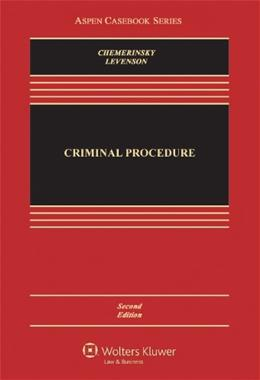 Criminal Procedure, Second Edition (Aspen Casebook) 2 9781454806943