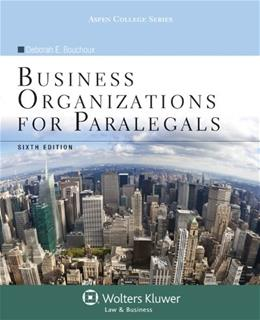 Business Organizations for Paralegals, by Bouchoux, 6th Edition 9781454808664